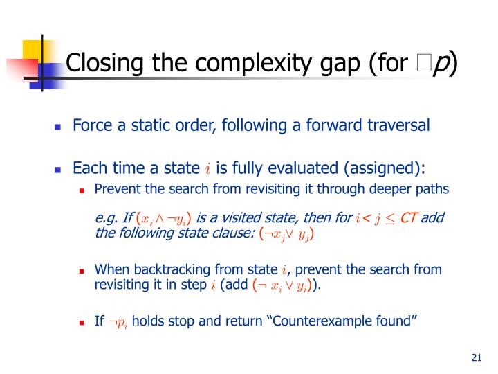 Closing the complexity gap (for