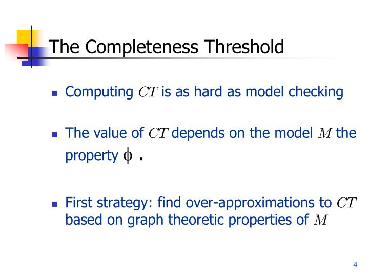 The Completeness Threshold