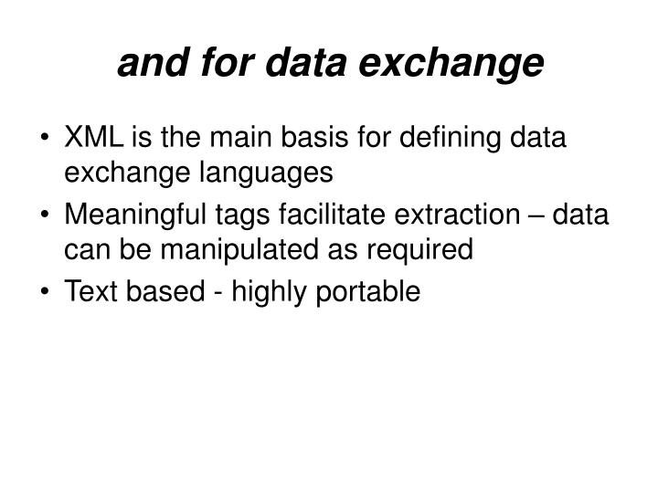 and for data exchange