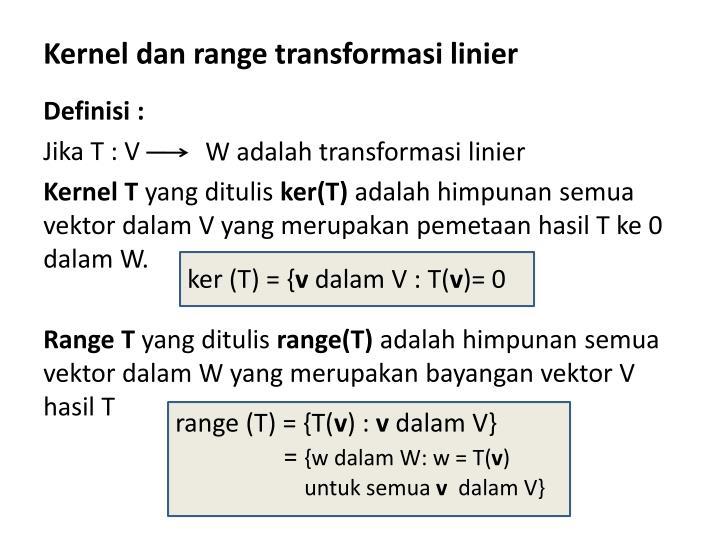 Kernel dan range transformasi linier