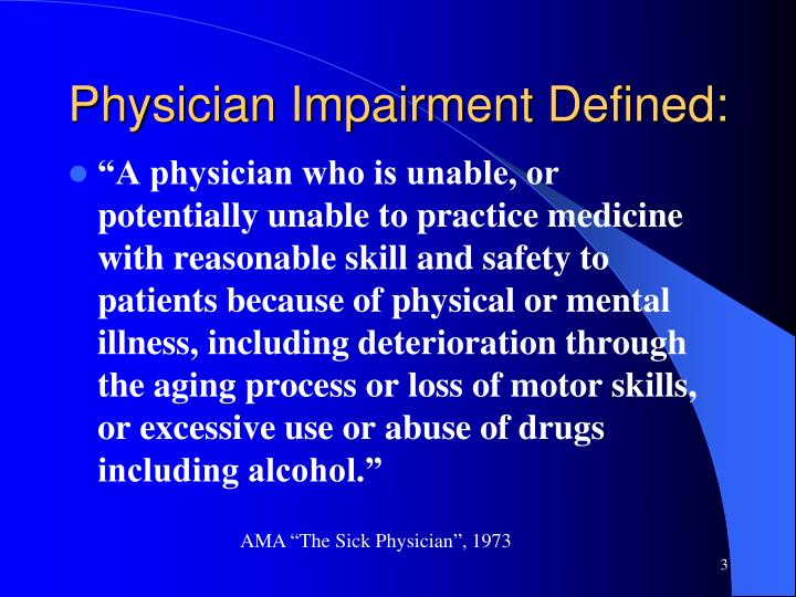 Physician Impairment Defined:
