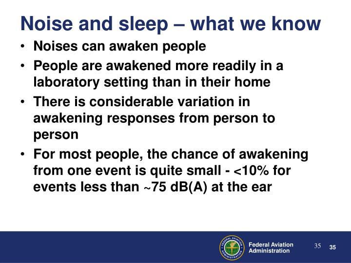 Noises can awaken people