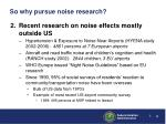 so why pursue noise research1