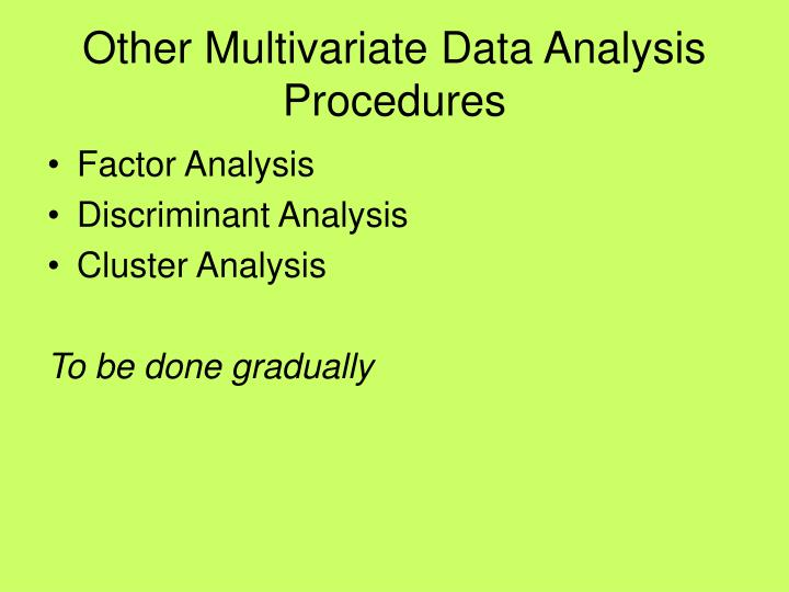 Other Multivariate Data Analysis Procedures