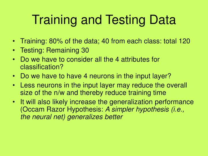 Training and Testing Data
