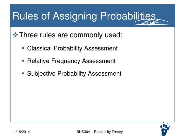 Rules of Assigning Probabilities