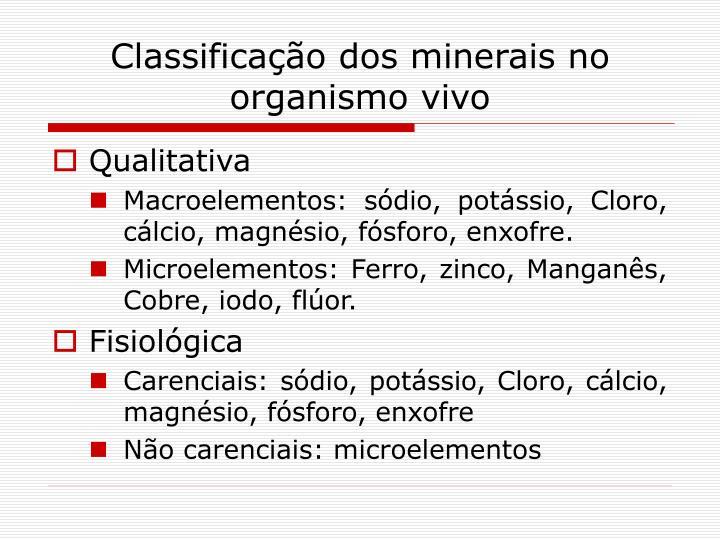 Classificação dos minerais no organismo vivo