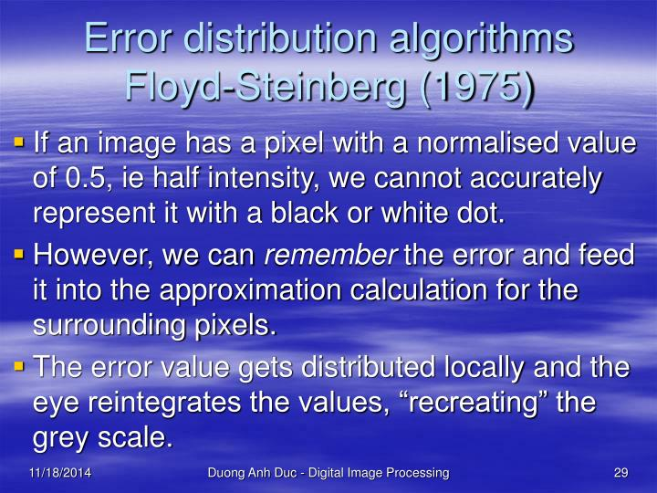 Error distribution algorithms