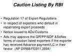 caution listing by rbi