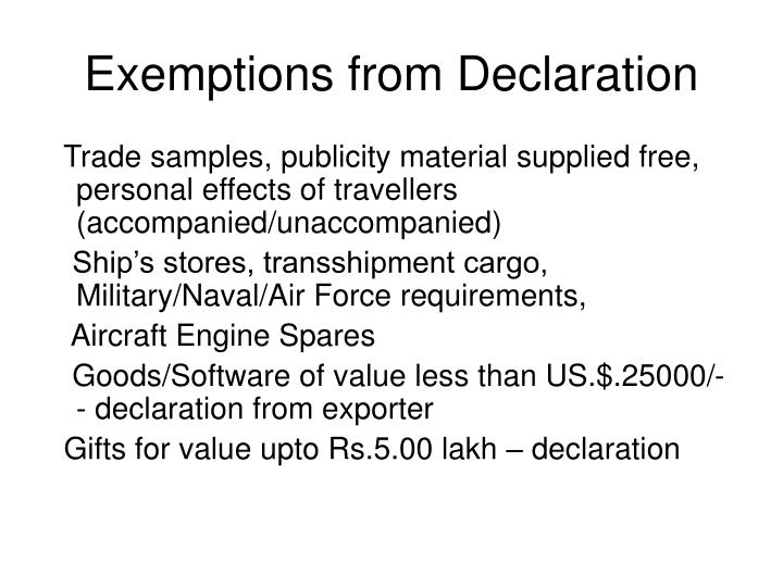 Exemptions from Declaration