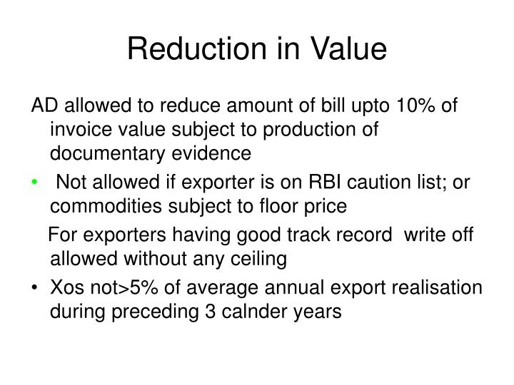 Reduction in Value