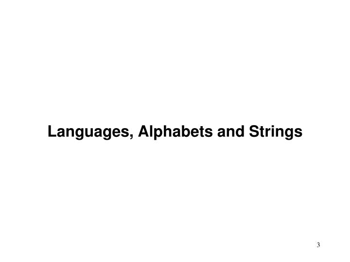 Languages alphabets and strings