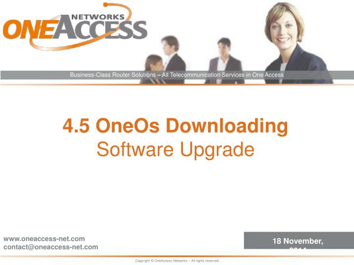 4 5 oneos downloading software upgrade