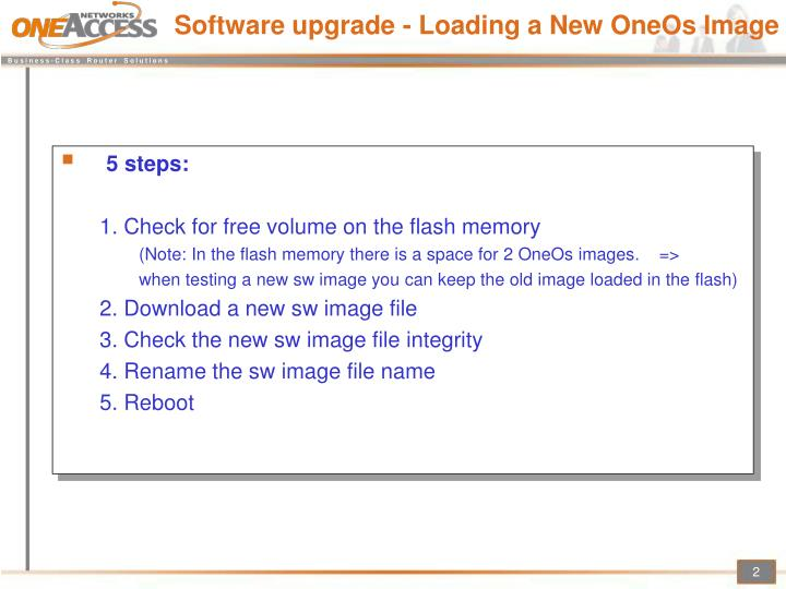 Software upgrade - Loading a New OneOs Image