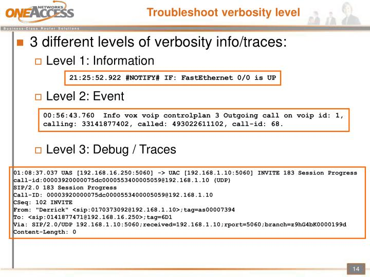 Troubleshoot verbosity level