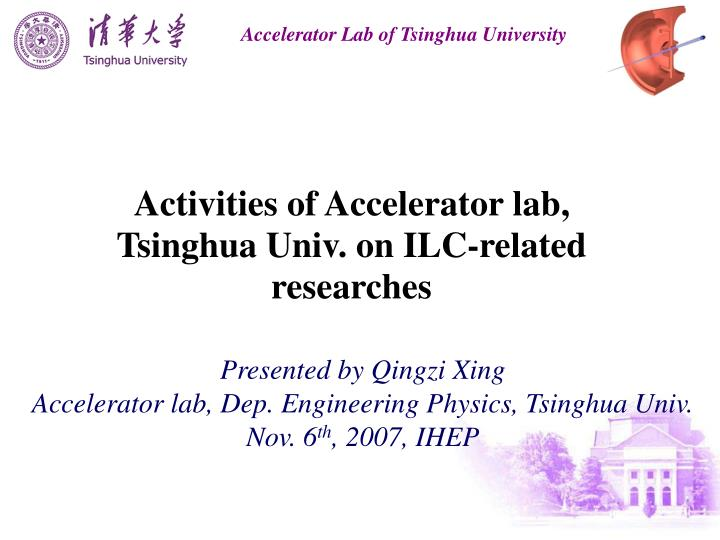 Activities of Accelerator lab, Tsinghua Univ. on ILC-related researches