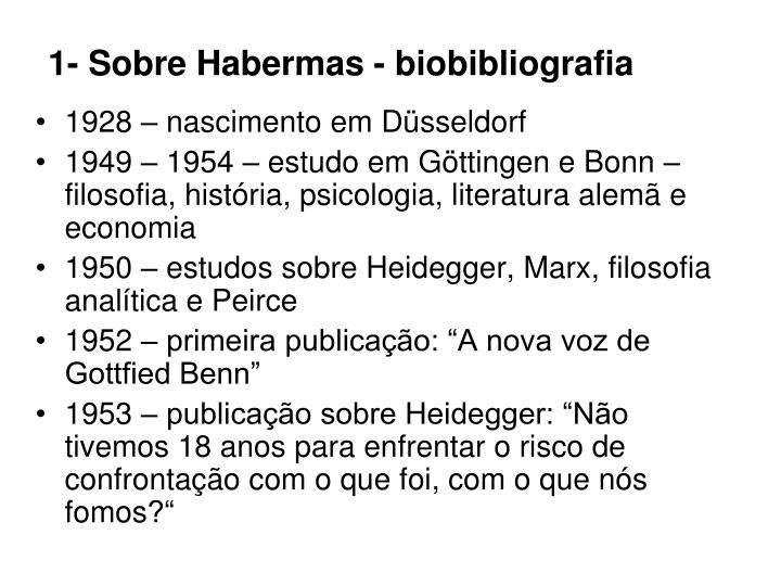 1- Sobre Habermas - biobibliografia