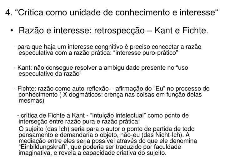 """4. """"Crítica como unidade de conhecimento e interesse"""""""