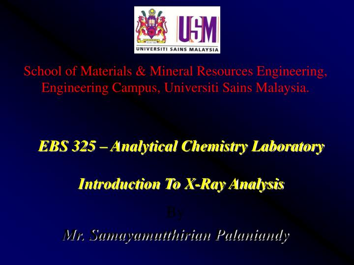 Ebs 325 analytical chemistry laboratory introduction to x ray analysis