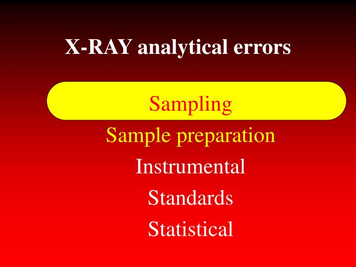 X-RAY analytical errors