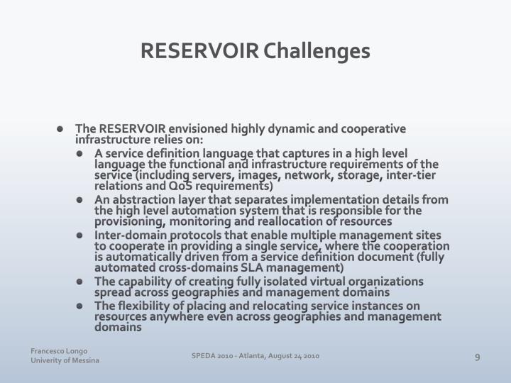 RESERVOIR Challenges