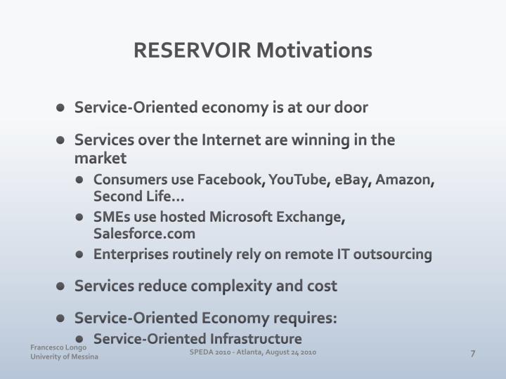 RESERVOIR Motivations