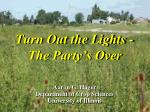 turn out the lights the party s over