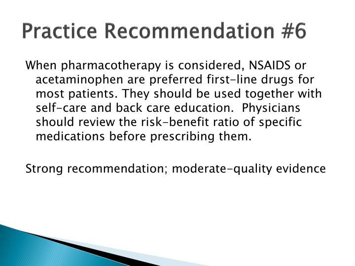 Practice Recommendation #6