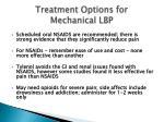 treatment options for mechanical lbp