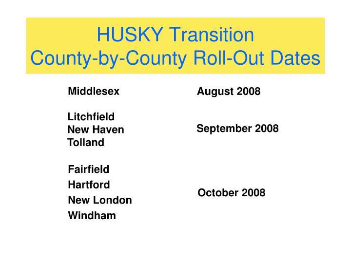 HUSKY Transition