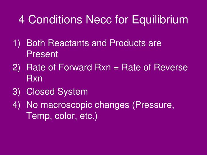 4 Conditions Necc for Equilibrium