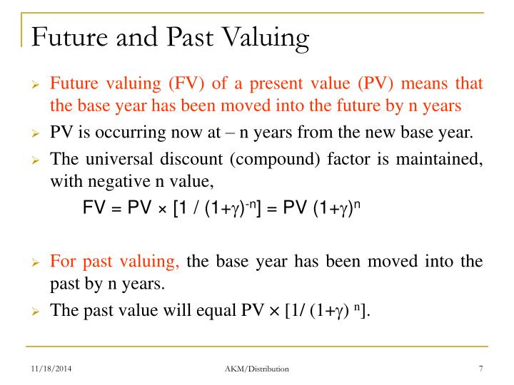 Future and Past Valuing