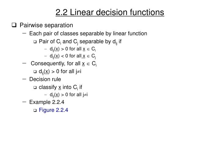 2.2 Linear decision functions