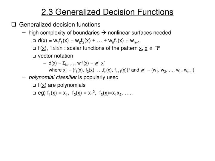 2.3 Generalized Decision Functions