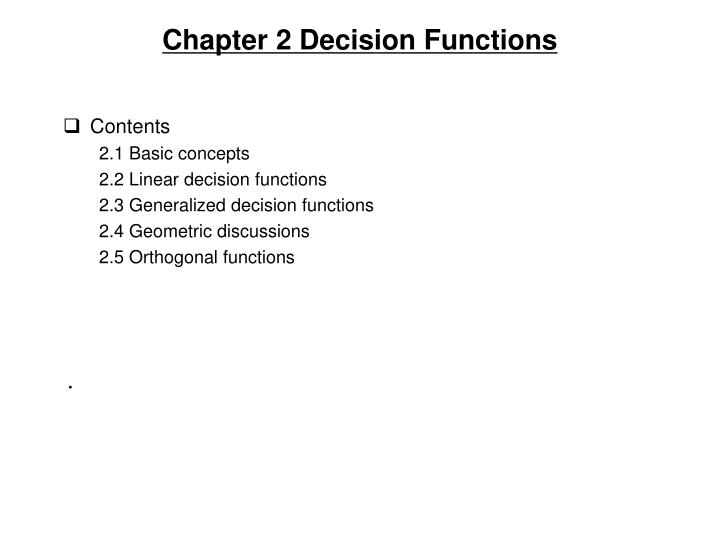 Chapter 2 decision functions