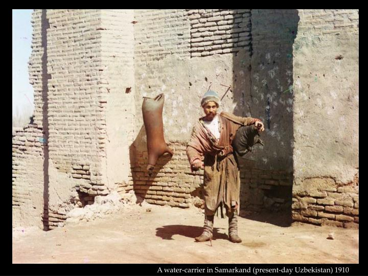 A water-carrier in Samarkand (present-day Uzbekistan) 1910
