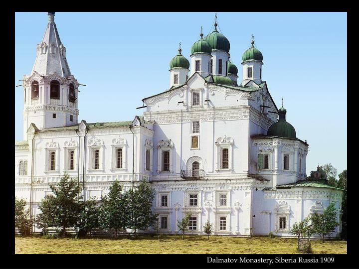 Dalmatov Monastery, Siberia Russia 1909