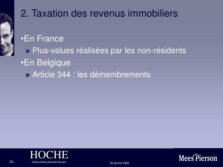 2. Taxation des revenus immobiliers
