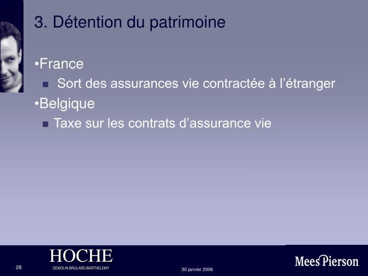 3. Détention du patrimoine
