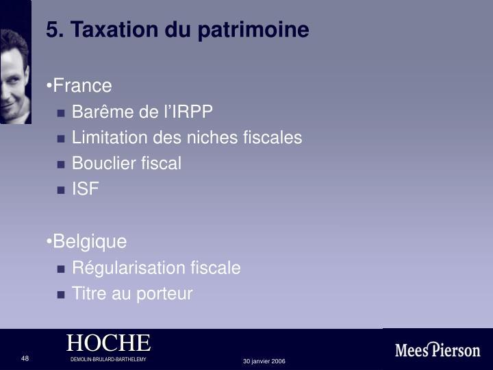 5. Taxation du patrimoine