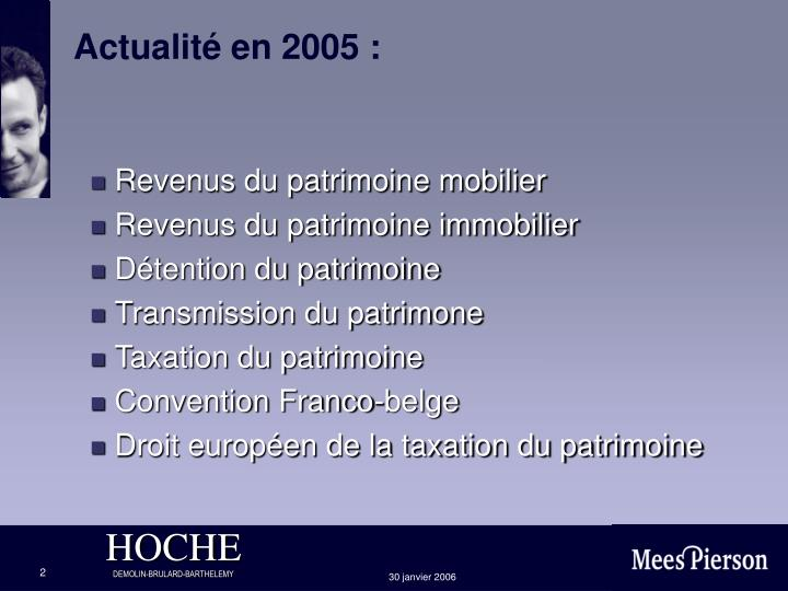 Actualité en 2005 :