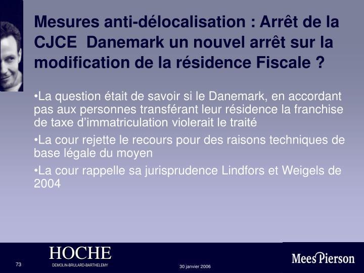 Mesures anti-délocalisation : Arrêt de la CJCE  Danemark un nouvel arrêt sur la modification de la résidence Fiscale ?