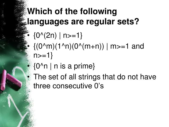 Which of the following languages are regular sets?