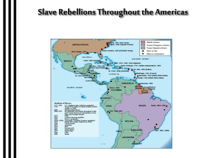 Slave Rebellions Throughout the Americas