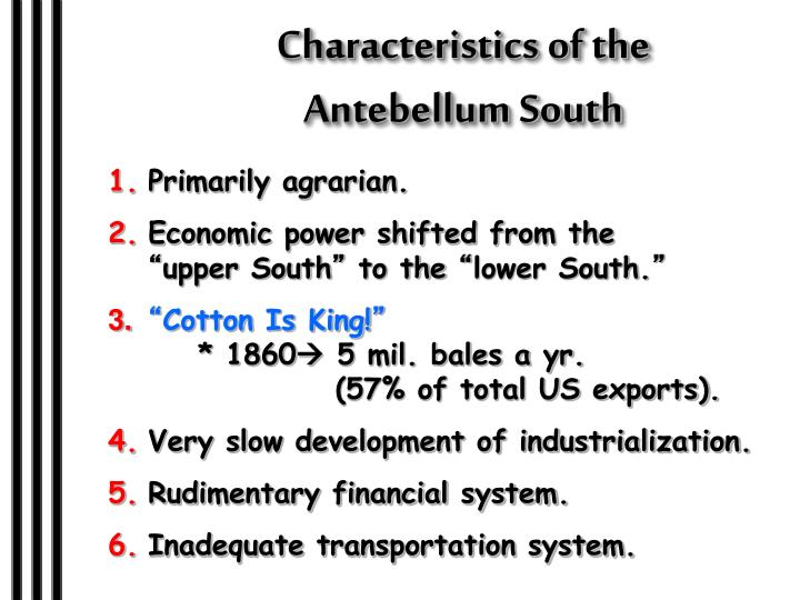 Characteristics of the Antebellum South