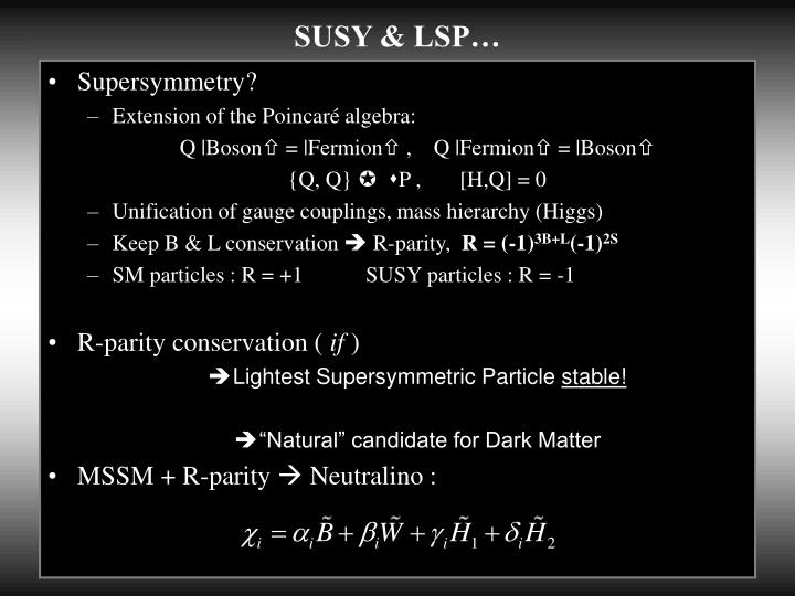 SUSY & LSP…