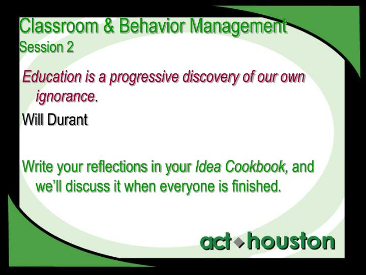 an essay on classroom management Bandura was also able to relate the environment and behavior when it comes to learning this is what he called as reciprocal determinism: the concept where the world and a person's behavior come into terms and causes each other.