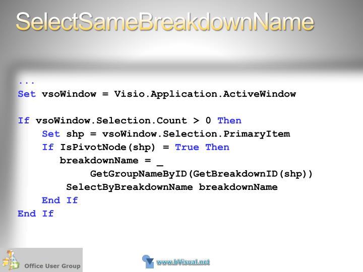 SelectSameBreakdownName