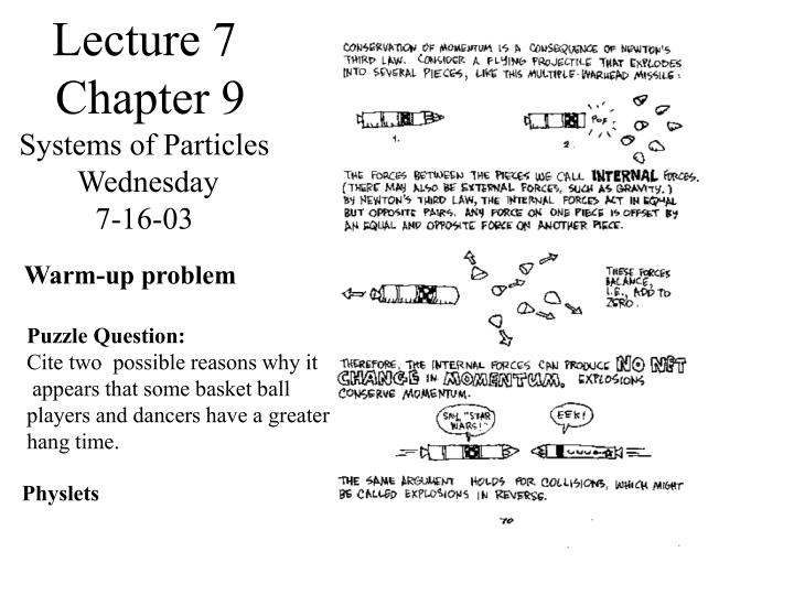 Lecture 7 chapter 9 systems of particles wednesday 7 16 03