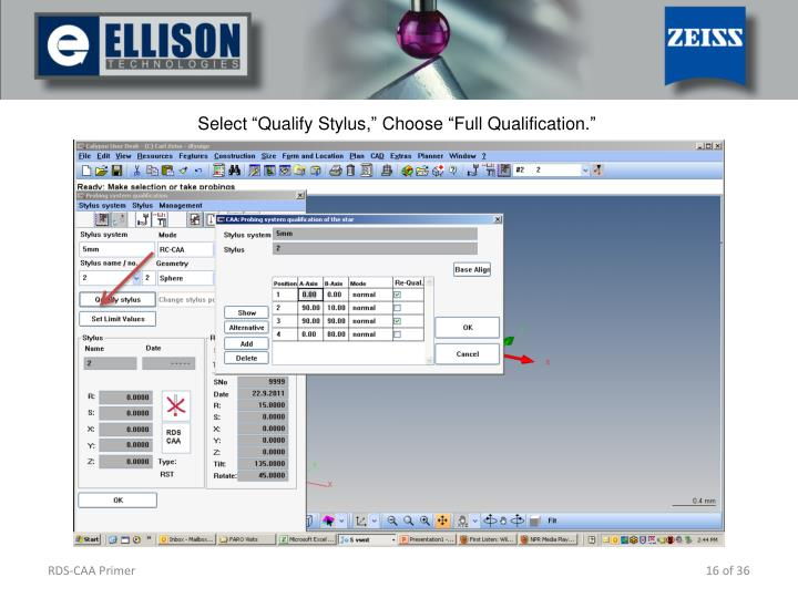 Select Qualify Stylus, Choose Full Qualification.